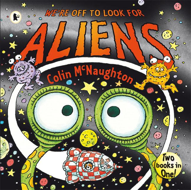 Here Come the Aliens! Colin McNaughton 9780763602956
